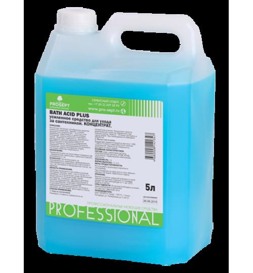 Чистящее средство для удаления ржавчины и минеральных отложений (усиленное) PROSEPT Bath Acid+ 5 л.